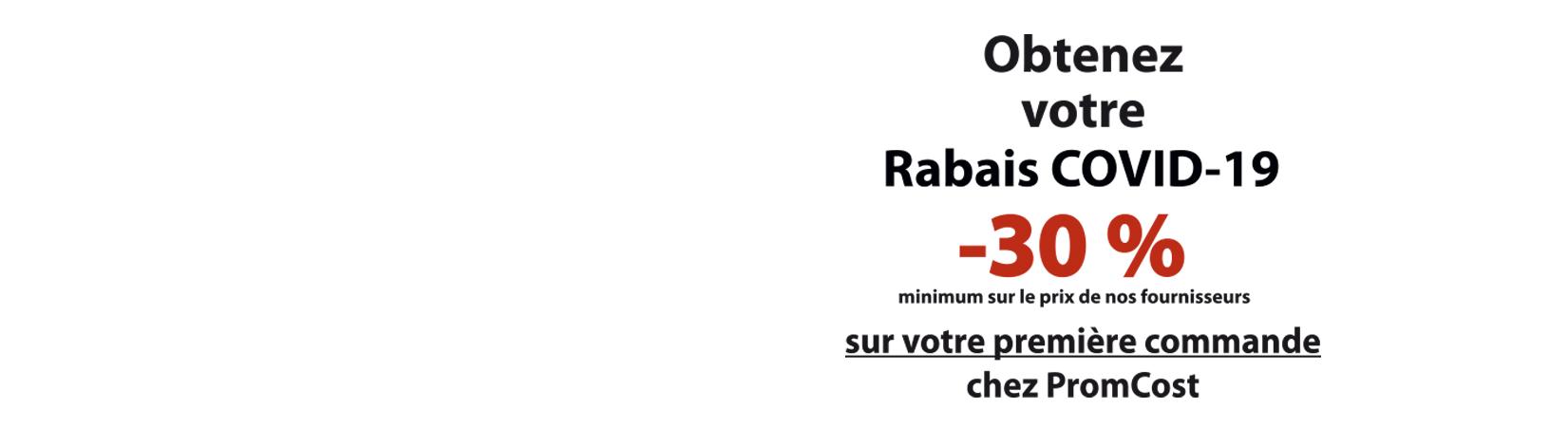 Rabais COVID -30%